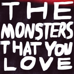 Direwires - The Monsters That You Love